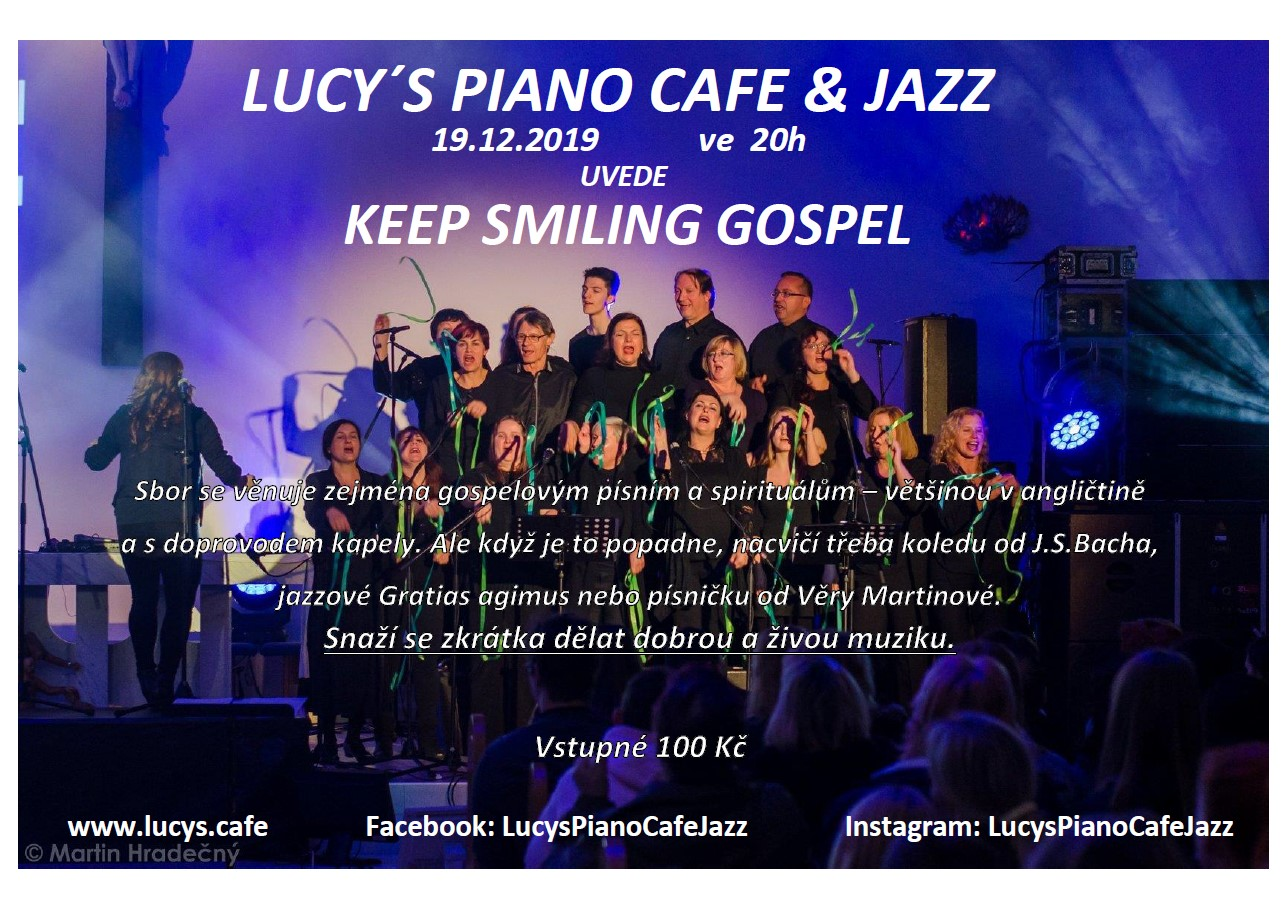 Keep Smiling Gospel / Lucy's Piano & Cafe Jazz